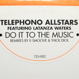 Telephono Allstars - Do It To The Music