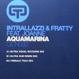Intrallazzi & Fratty - Aquamarina