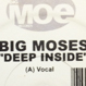 Big Moses - Deep Inside