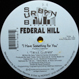 Federal Hill - I Have Something For You