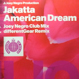 Jakatta (Joey Negro) - American Dream