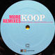 Koop - More Remixes (I See A Different You)