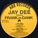 Jay Dee feat. Frank-N-Dank - Off Ya Chest / Take Dem Clothes Off