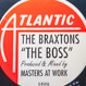 The Braxtons - The Boss (Remixed Maw)