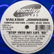 Valerie Johnson (Pro. 95 North) - Step Into My Life '95