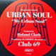 Urban Soul - My Urban Soul (Club 69 Remixes)