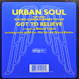 Urban Soul feat. Roland Clark - Got To Believe