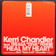 Kerri Chandler - Heal My Heart