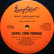 Carol Lynn Townes - What I Wouldn't Do