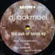 DJ Aakmael - The Aak Of Noise Ep