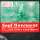 Soul Movement - Fin Del Verano / The Playa