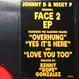 Johnny D & Nicky P - Face 2 EP