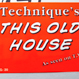 Technique - This Old House