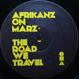 Afrikanz On Marz (Ashley Beedle) - The Road We Travel