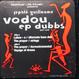 Jephte Guillaume - Vodou EP Dubbs (Part One)