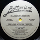 Barbara Dixon - My Love And My Friend
