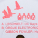 Legowelt / Gibson Fowler - DX Days / House Galore