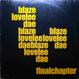 Blaze - Lovelee Dae Final Chapter (Remixed C2, Freestyle Man)