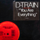 James (D Train) Williams - You Are Everything