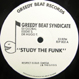 Greedy Beat Syndicate - Study The Funk