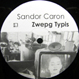 Sandor Caron - Zwepg Typis (As One Remix)