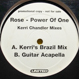 Rose - Power Of One (Remixed Kerri Chandler) - DISC1のみ