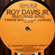 Roy Davis Jr. feat. Ayro - I Know What You're Thinking