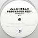 Jjak Hogan - Professor Feet