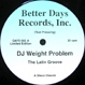 DJ Weight Problem - The Latin Groove