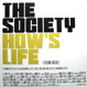 Society feat. Ovasoul7 - How's Life