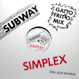 Subway - Simplex (Remixed Gatto Fritto)