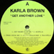 Karla Brown - Get Another Love