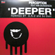 Perception - Deeper - Remixes By O.N.O And DJ Duct