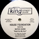 House Foundation Featuring Butch Quick - Feel It In My Soul